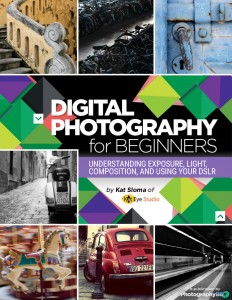 Digital Photography for Beginners eBook Kat Sloma